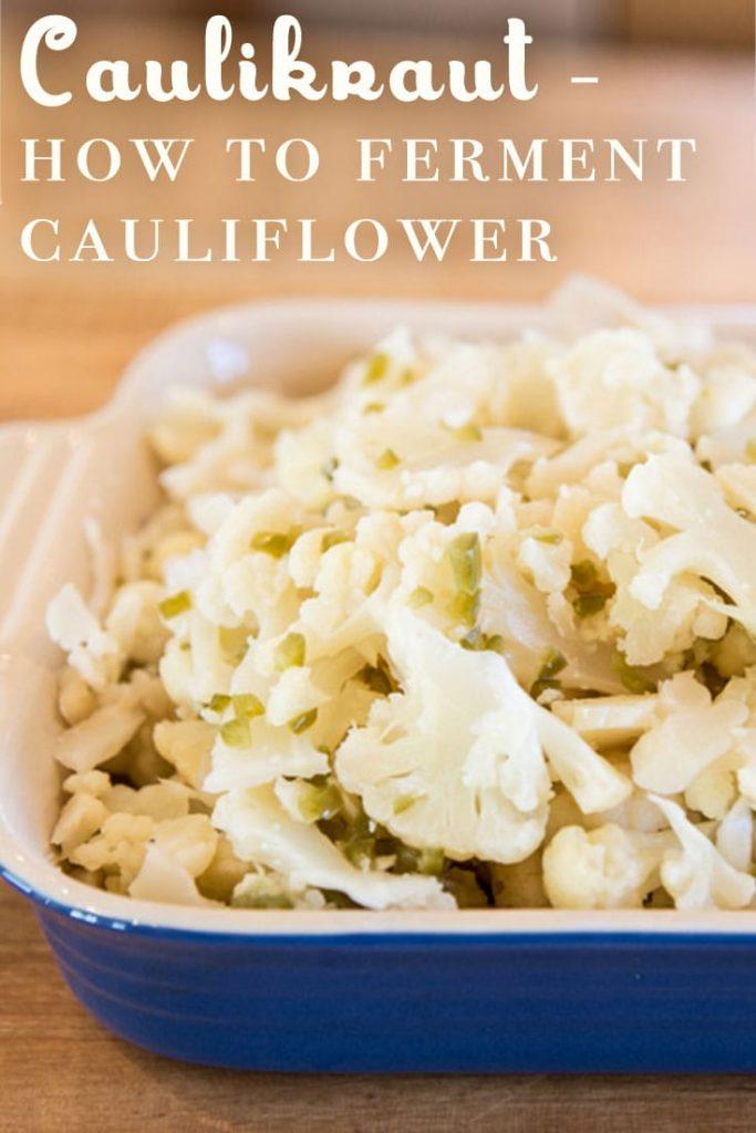 Caulikraut Fermented Cauliflower Fermentation Recipe